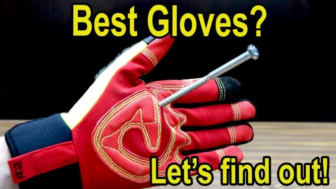 Which Work Gloves Are Best? Milwaukee, Ironclad, Mechanix, Carhartt