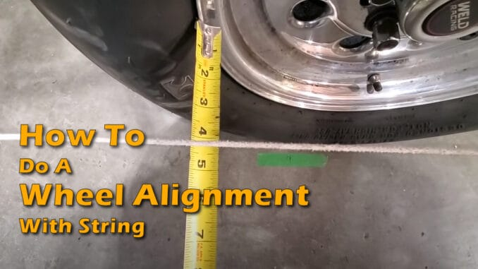 How To Do A Wheel Alignment With String